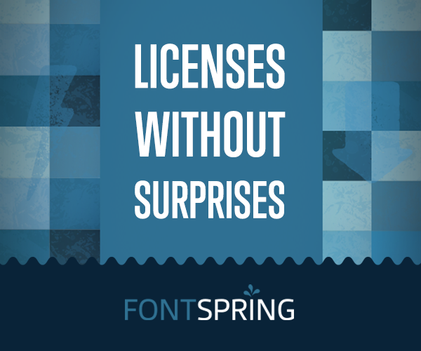 Fontspring—Licenses without surprises …