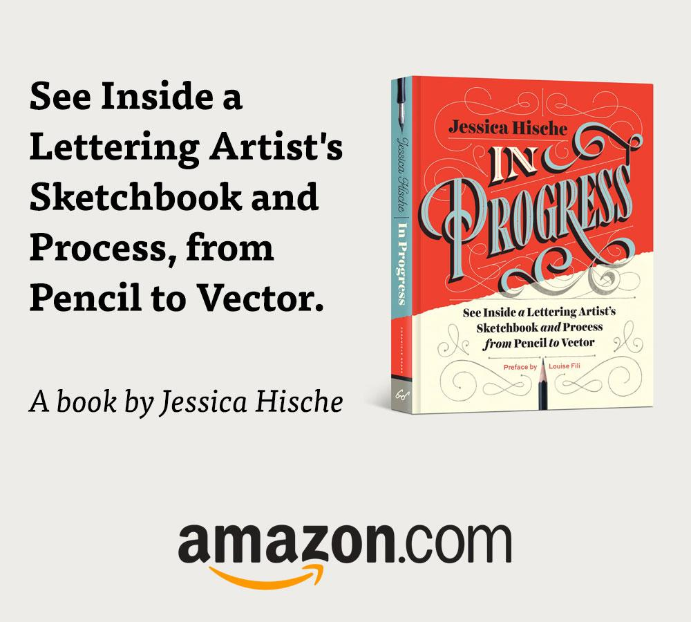 In Progress: See Inside a Lettering Artist's Sketchbook and Process, from Pencil to Vector – open on Amazon.com