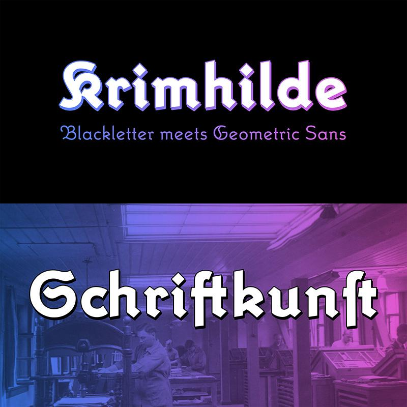 <p>Krimhilde – Blackletter meets geometric sans</p>