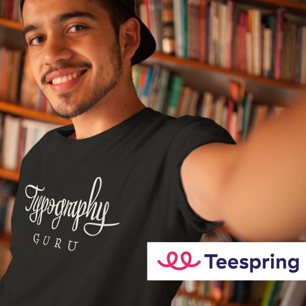 Check out our typography store at Teespring …