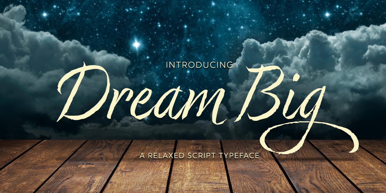 Dream Big by Positype