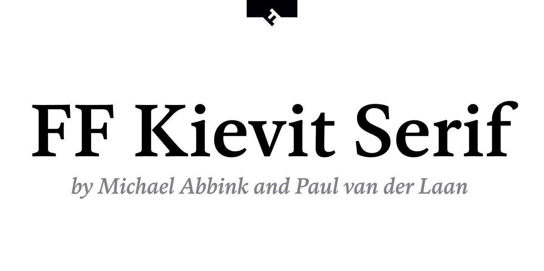 FF Kievit Serif by FontFont