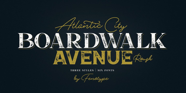 Boardwalk Avenue Rough by Fenotype