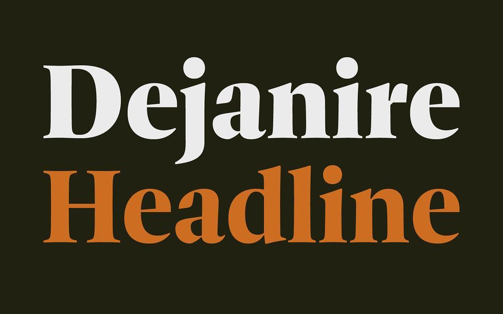 Dejanire Headline by ReType Foundry