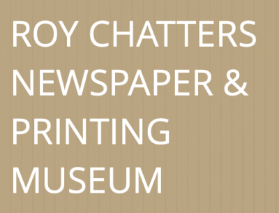 Roy Chatters Print Museum