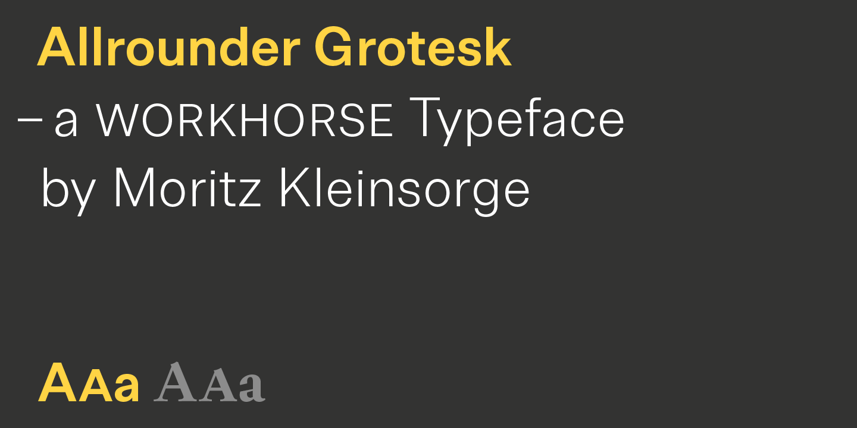 Allrounder Grotesk by Moritz Kleinsorge