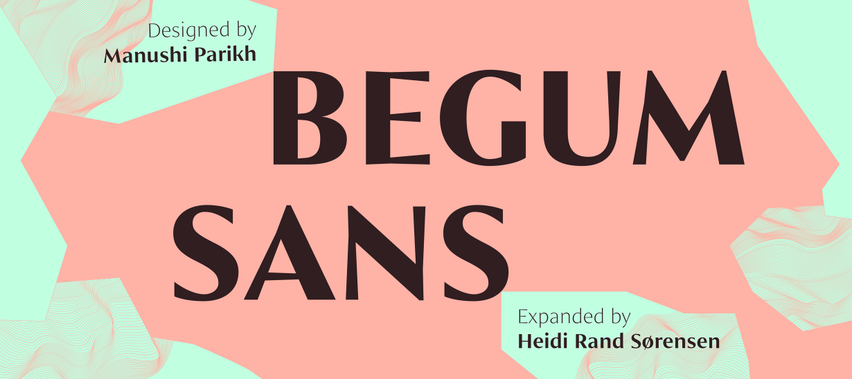 Begum Sans by Indian Type Foundry