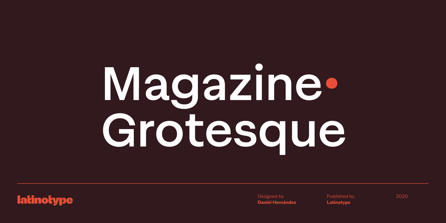 Magazine Grotesque by Latinotype