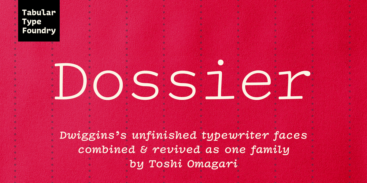 Dossier by Tabular Type Foundry