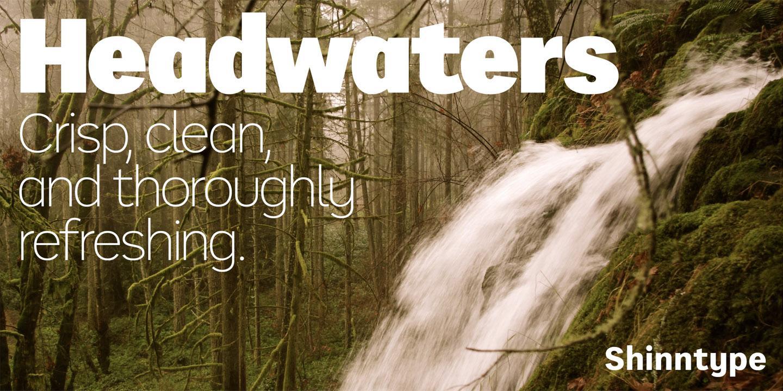 Headwaters by Shinntype