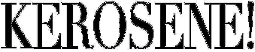 kerosene-banner2.png.ff75483fd21e90e83f18d014cc8abc18.png