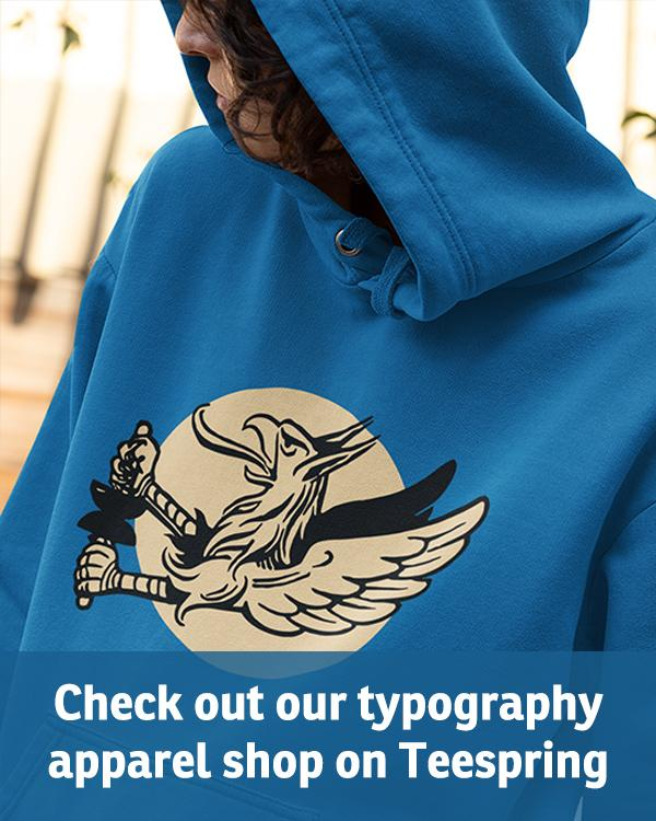 <p>Check out our typography apparel shop on Teespring. Click here …</p>