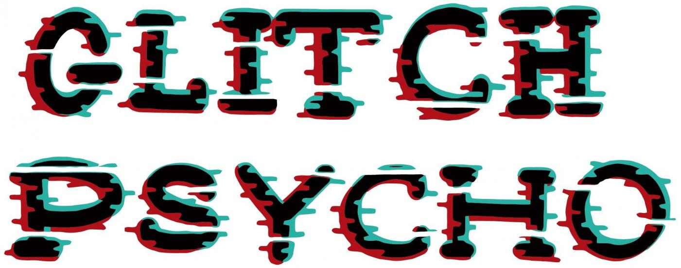 Glitch Psycho.jpg
